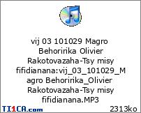 vij 03 101029 Magro Behoririka Olivier Rakotovazaha-Tsy misy fifidianana